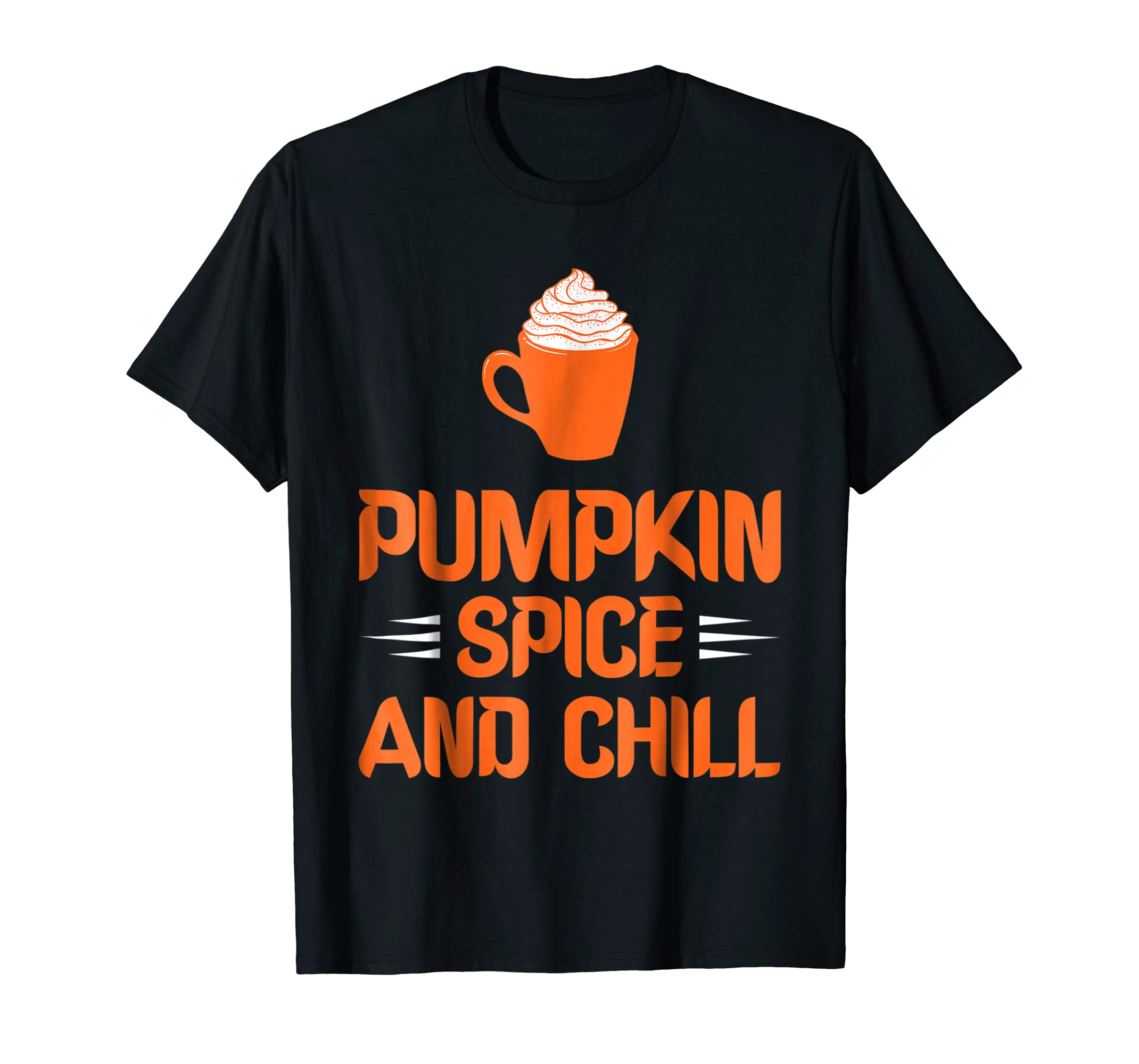 Pumpkin Spice And Chill T-Shirt Funny Halloween Gift Shirt-SFL