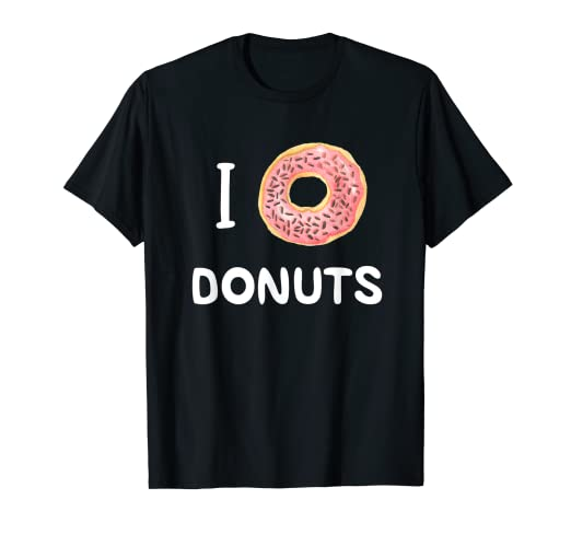 c988a9736 Image Unavailable. Image not available for. Color  I Love Donuts Shirt Donut  ...