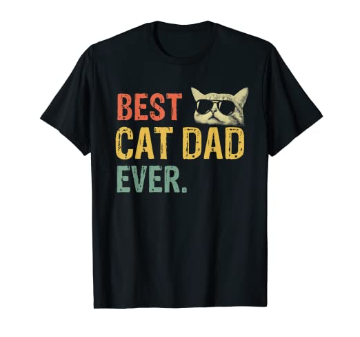 5acfb4588 Image Unavailable. Image not available for. Color: Best Cat Dad Ever T-Shirt  ...