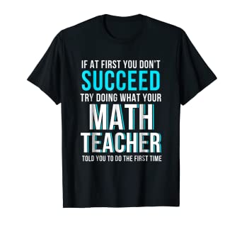 b7ca5177ef Image Unavailable. Image not available for. Color: Funny Math Teacher Shirt  ...