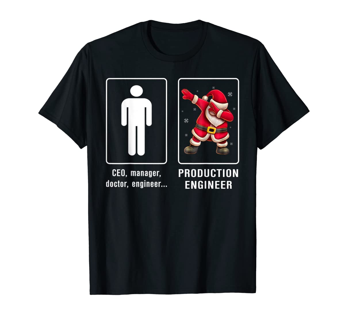 PRODUCTION ENGINEER Santa Dab T-shirt Funny Christmas T-Shirt-Men's T-Shirt-Black