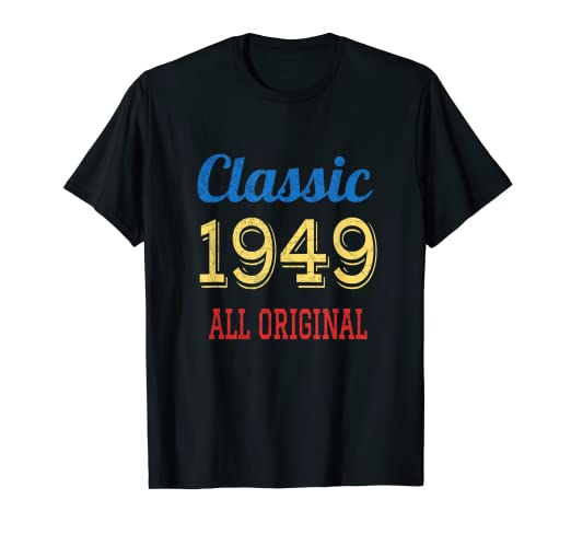 Image Unavailable Not Available For Color Classic 1949 T Shirt Funny 70th Birthday Gifts