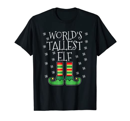 Amazoncom Worlds Tallest Elf Matching Family Group Christmas T