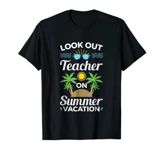 7a20cdf2ce80 Image Unavailable. Image not available for. Color  Teacher Summer Vacation  Gift Funny tshirt ...