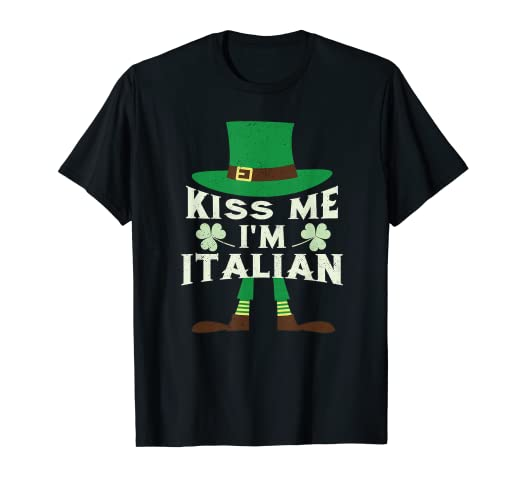 b66ce38b1 Image Unavailable. Image not available for. Color: Kiss Me I'm Italian St  Patrick's Day T-Shirt Irish Italy