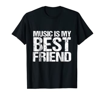 Amazon.com: Music Is My Best Friend Tee Shirt Music Quotes ...