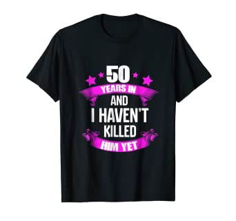 Amazoncom 50th Wedding Anniversary T Shirt For Wife Funny Gifts