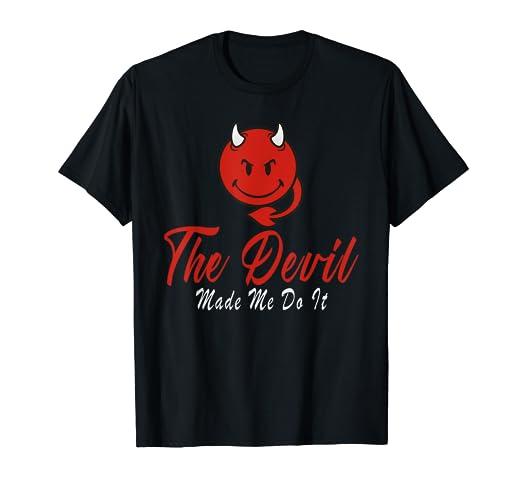 c3b6e03d Amazon.com: The Devil Made Me Do It Funny Red Devil Emoji T-Shirt ...