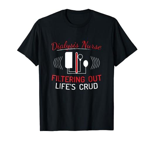 531545982 Amazon.com: Dialysis Nurse Shirts Funny Nurse T Shirts: Clothing