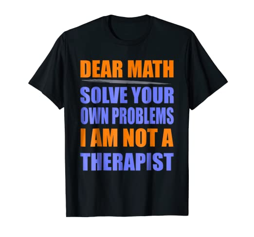 3cedd46dd Image Unavailable. Image not available for. Color: Funny Math shirts - Dear  ...