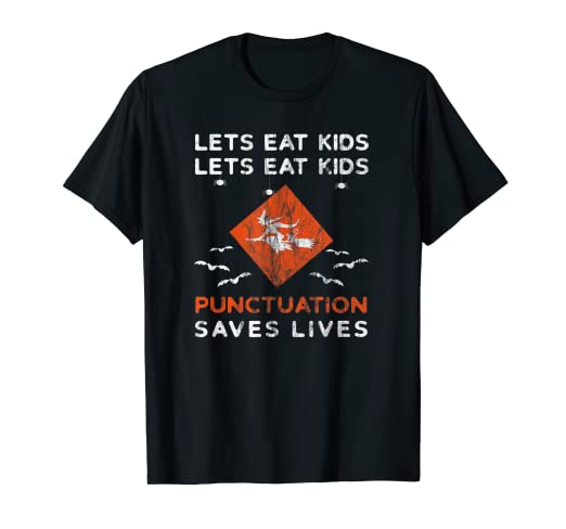 Amazon.com: Lets eat Kids. T-Shirt Funny Halloween Quotes ...