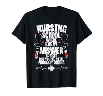 8c039a6ec8424 Image Unavailable. Image not available for. Color: Nursing School Shirts,  Hospital Nurse Student T-Shirt