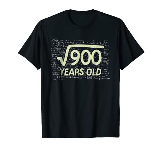 Image Unavailable Not Available For Color Square Root Of 900 Shirt Years Old 30th Birthday Gift Math