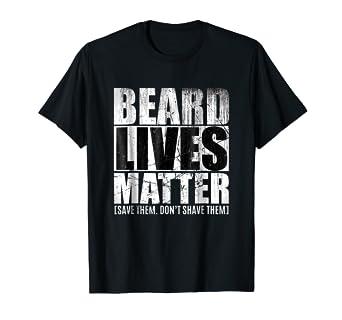a15f6ba1bf339 Amazon.com: Beard shirts for Men BEARD LIVES MATTER Bearded Men ...