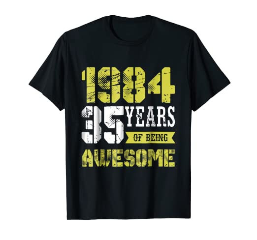 Amazon 35th Birthday 35 Years Of Being Awesome T Shirt Gift