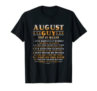 Image Unavailable Not Available For Color August Guy Top 10 Rules Funny Birthday Gift Girl Shirt