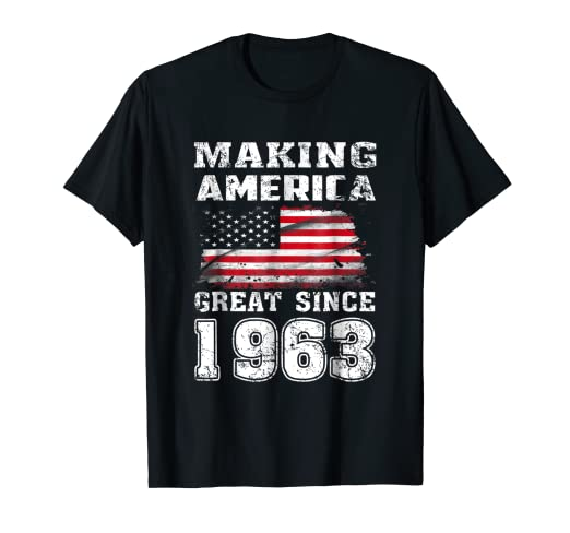 Making America Great Since 1963 55th Birthday Gifts T Shirt