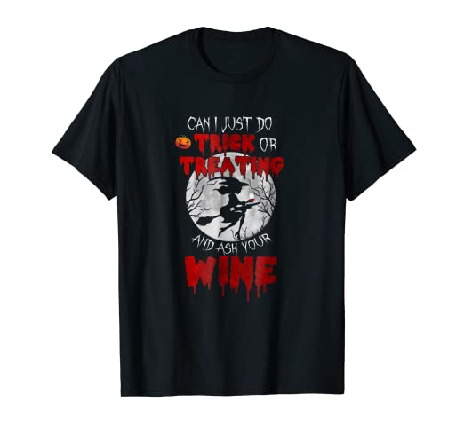 Can just go trick or treating Ask your wine funny halloween