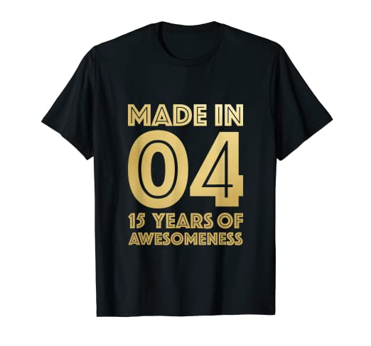 Image Unavailable Not Available For Color 15th Birthday Shirt Son Fifteen Gift 15 Year Old Daughter