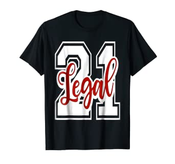 Amazon Birthday Shirt 21 21st Legal