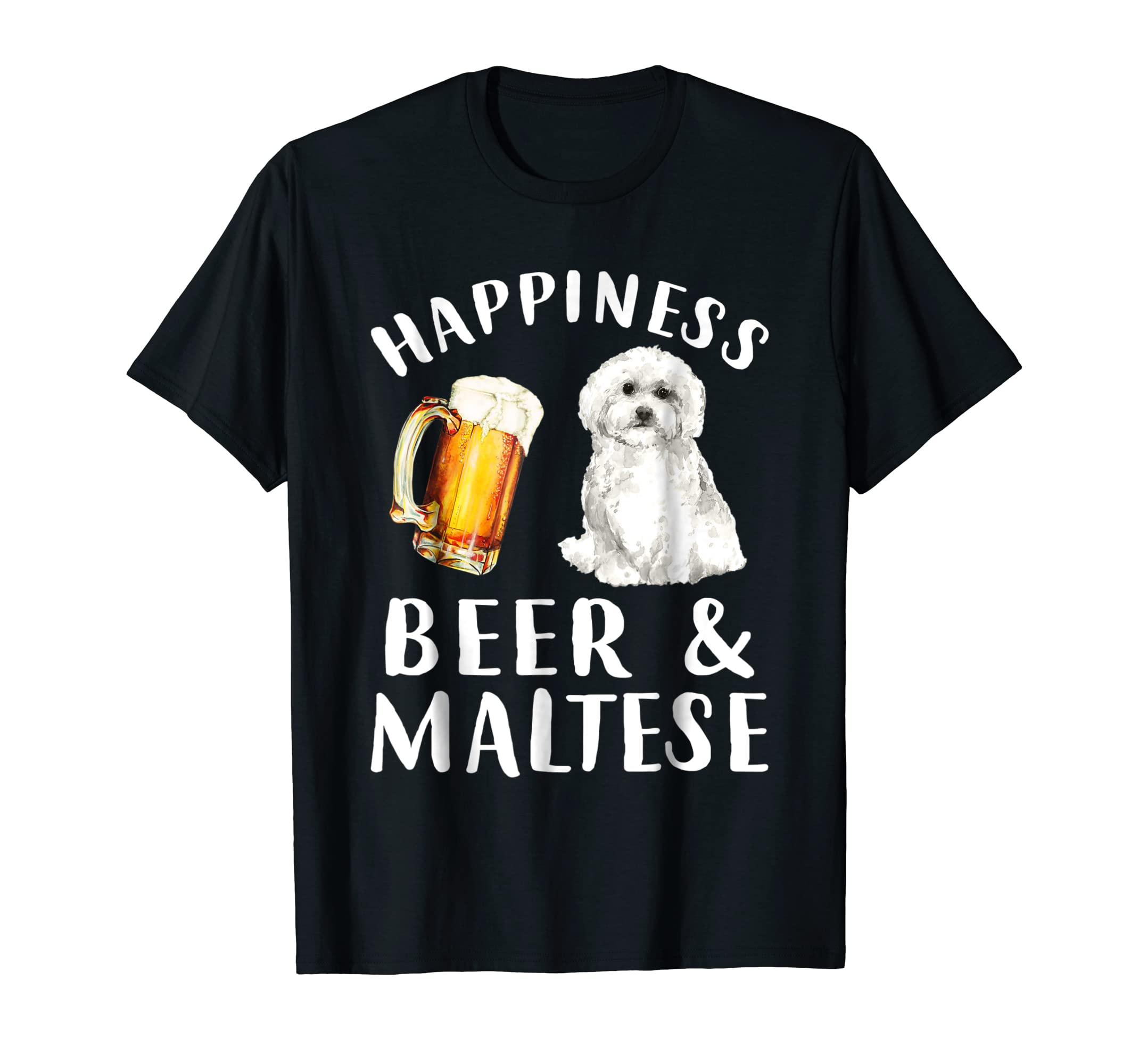 Funny Happiness Beer and Maltese dog tshirt-Men's T-Shirt-Black