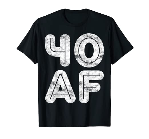 244e72802 Image Unavailable. Image not available for. Color: 40 AF T-Shirt 40th  Birthday Gift Shirt
