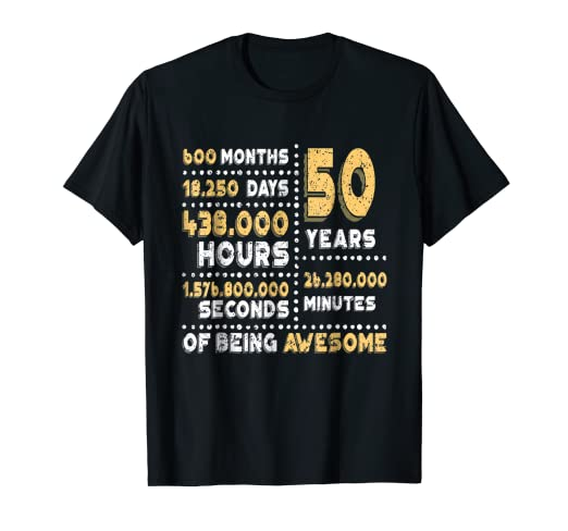 Amazon 50th Birthday Gift T Shirt B Day 50 Years Old Being