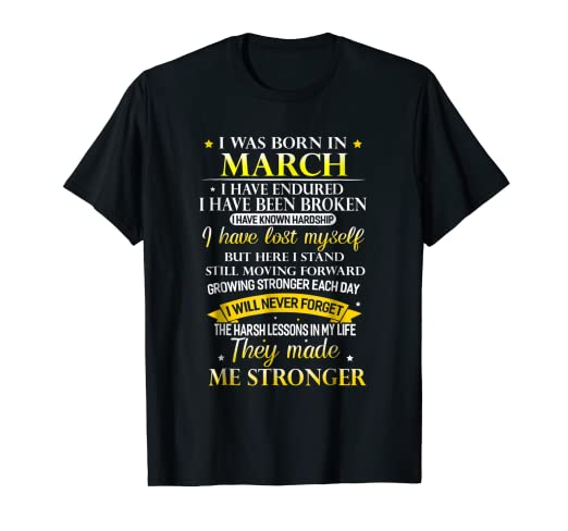 Amazon I Was Born In March Have Lost Myself Birthday Gift Tee