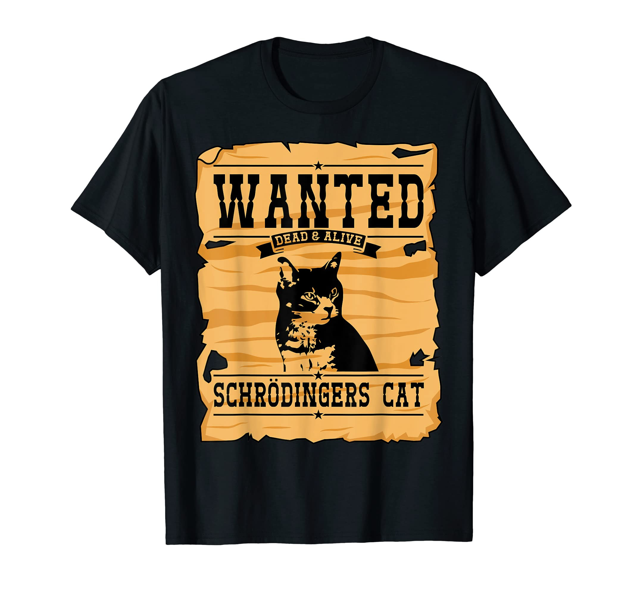 b547b018f Amazon.com: Wanted Dead Or Alive Schroedingers Cat Funny Physics T-Shirt:  Clothing