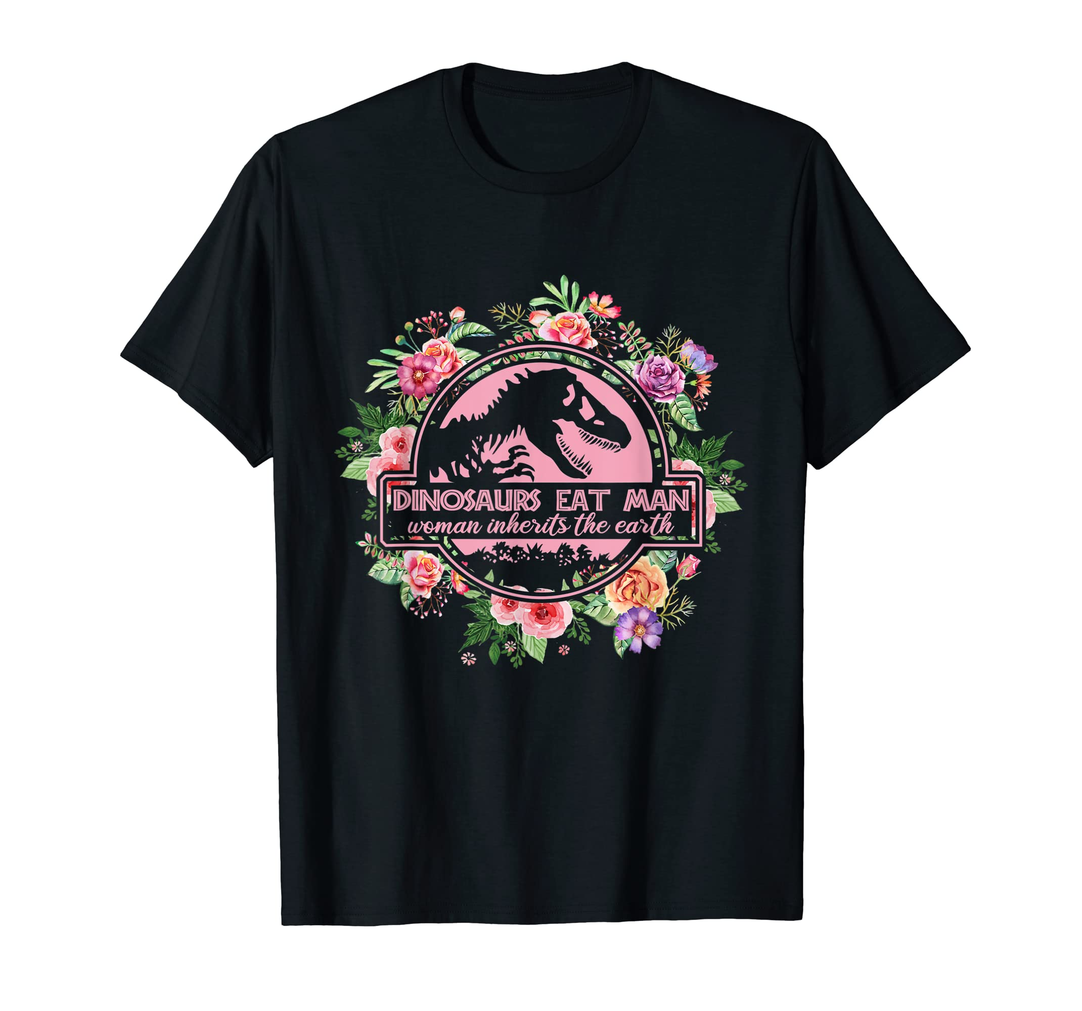 Dinosaurs Eat Man Woman Inherits the Earth Flower T-shirt-Men's T-Shirt-Black