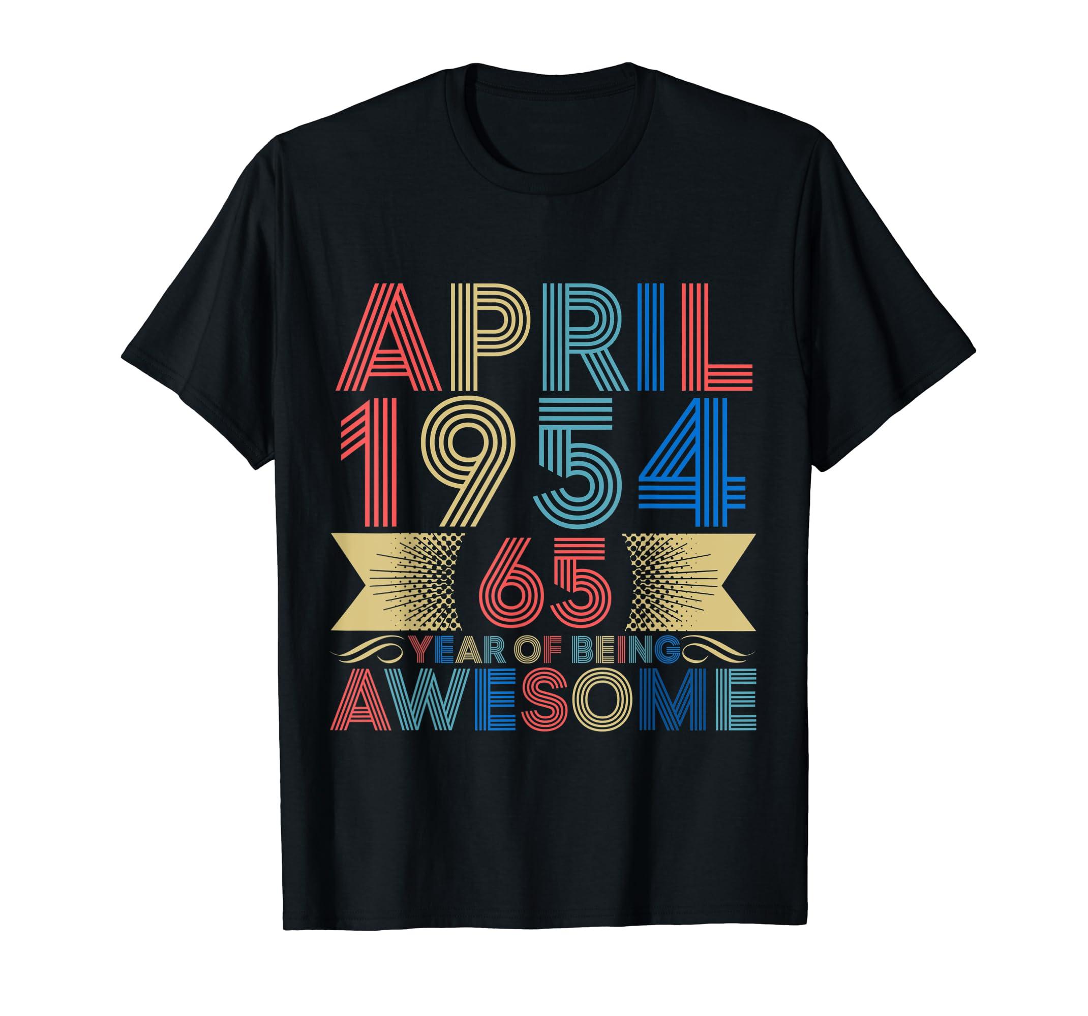 April 1954 shirt Vintage 65th Birthday Decorations Men Women-Yolotee
