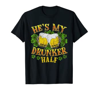 96959b7d69 Image Unavailable. Image not available for. Color: Hes My Drunker Half T- Shirt Matching Couples St Patricks Day