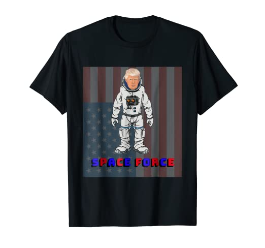 9dad3b18 Image Unavailable. Image not available for. Color: Funny Trump Space Force  Shirt ...