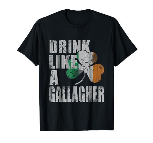 e260f02f99 Amazon.com: Drink Like A Gallagher T-Shirt: Clothing