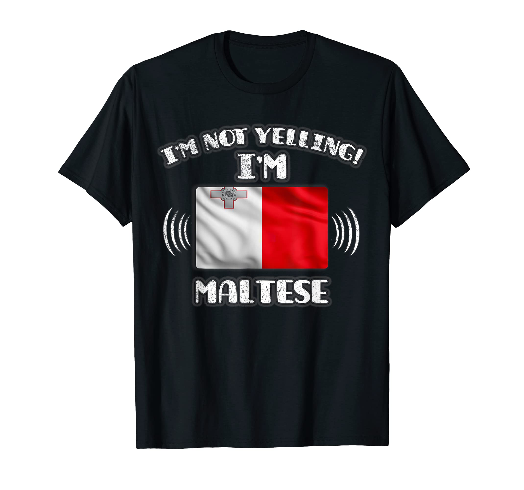 I'm Not Yelling I'm Maltese Shirt-Men's T-Shirt-Black