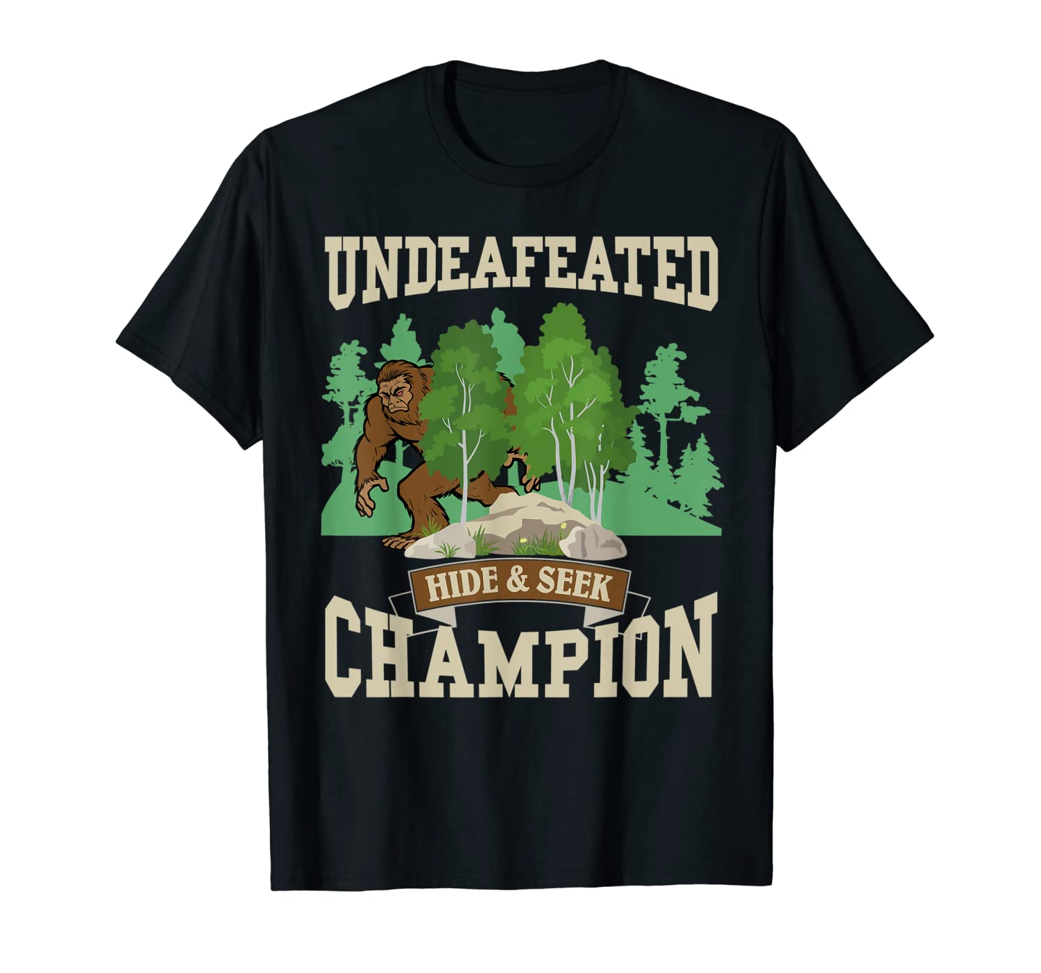 dcbc19a4a Amazon.com: Funny Bigfoot Yeti Undefeated Hide & Seek Champion T-Shirt:  Clothing