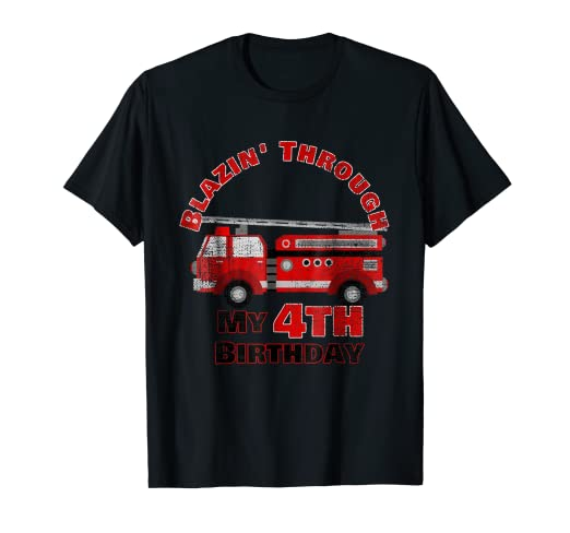 Blazin Through My 4th Birthday Party Boy Firetruck T Shirt