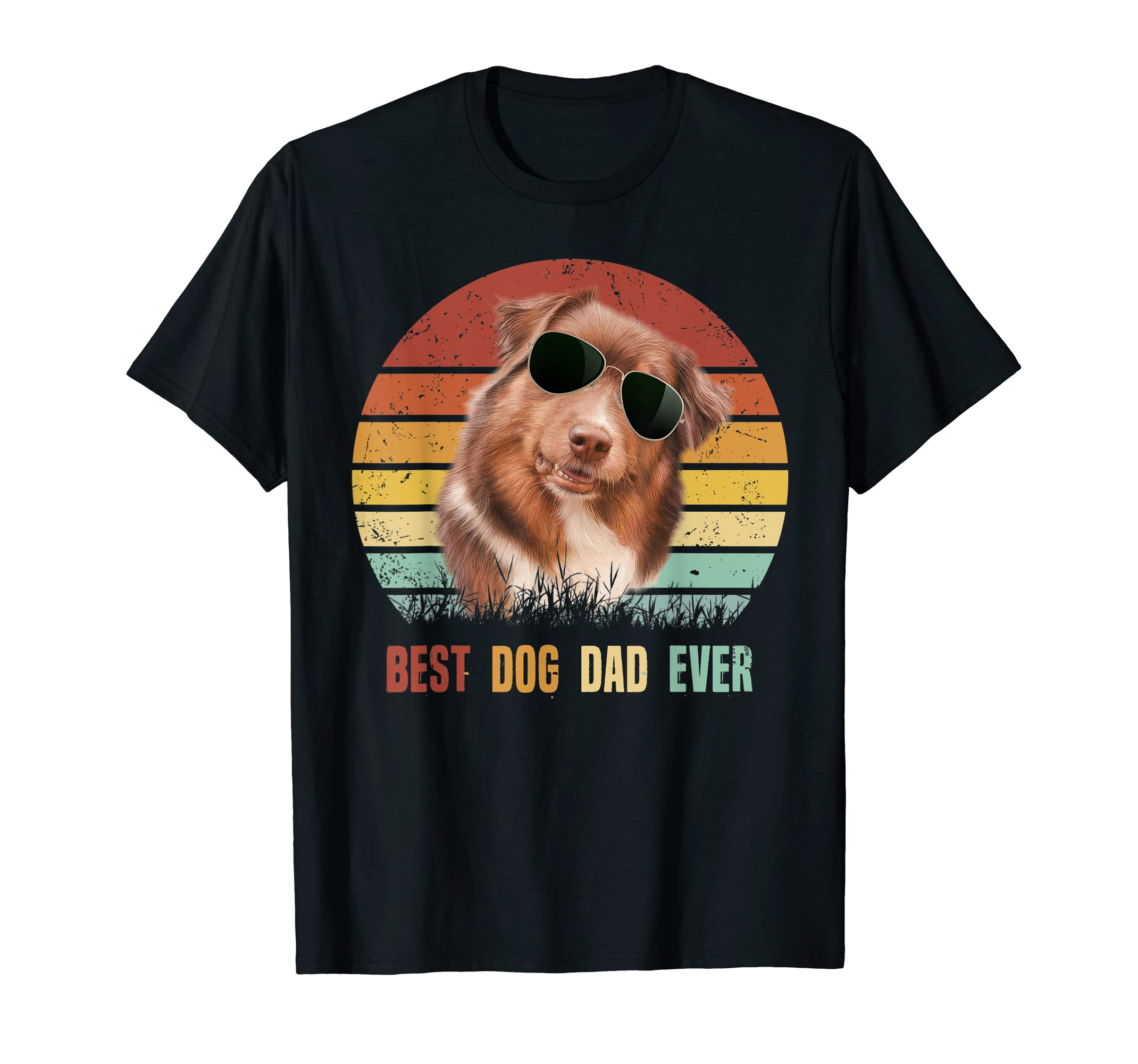 Mens Best Dog Dad Ever Australian Shepherd Father' s Day Tshirt-Men's T-Shirt-Black