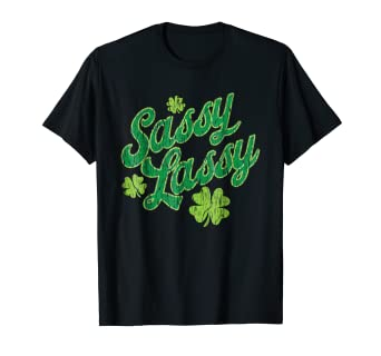 337f15ba2 Image Unavailable. Image not available for. Color: Sassy Lassy funny cute St.  Patrick's Day shamrock ...