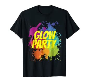 Glow Party Birthday Shirt With Splatters