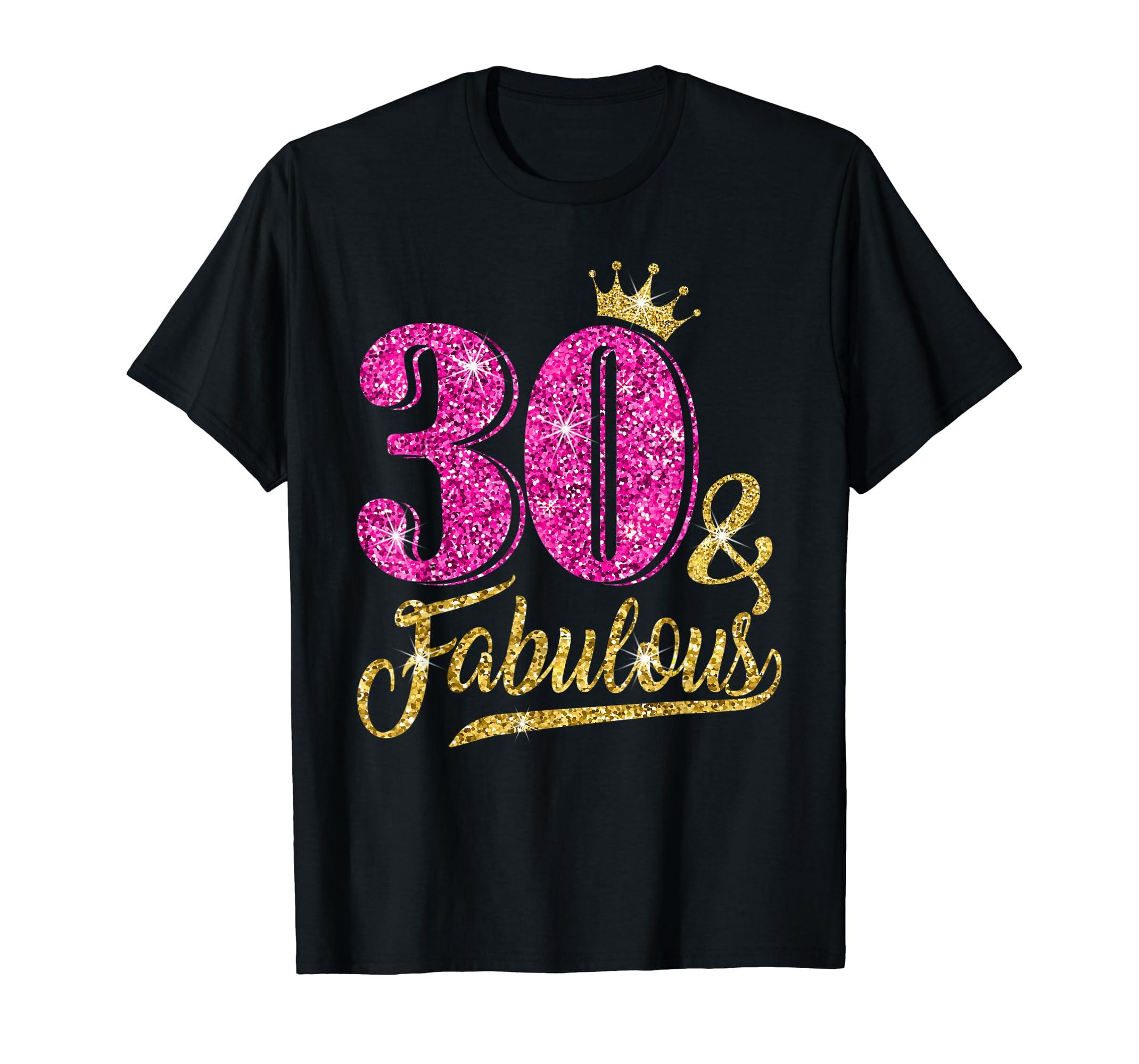 30 and Fabulous T-Shirt 30th Birthday Crown pink Gift Women-Men's T-Shirt-Black