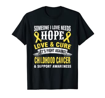 3632c44ac Image Unavailable. Image not available for. Color  Hope love cure support  CHILDHOOD CANCER t-shirt