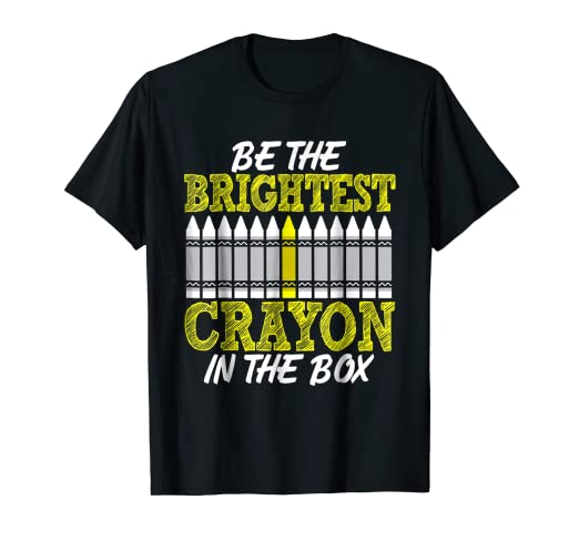 amazon com be the brightest crayon in the box kindergarten t shirt