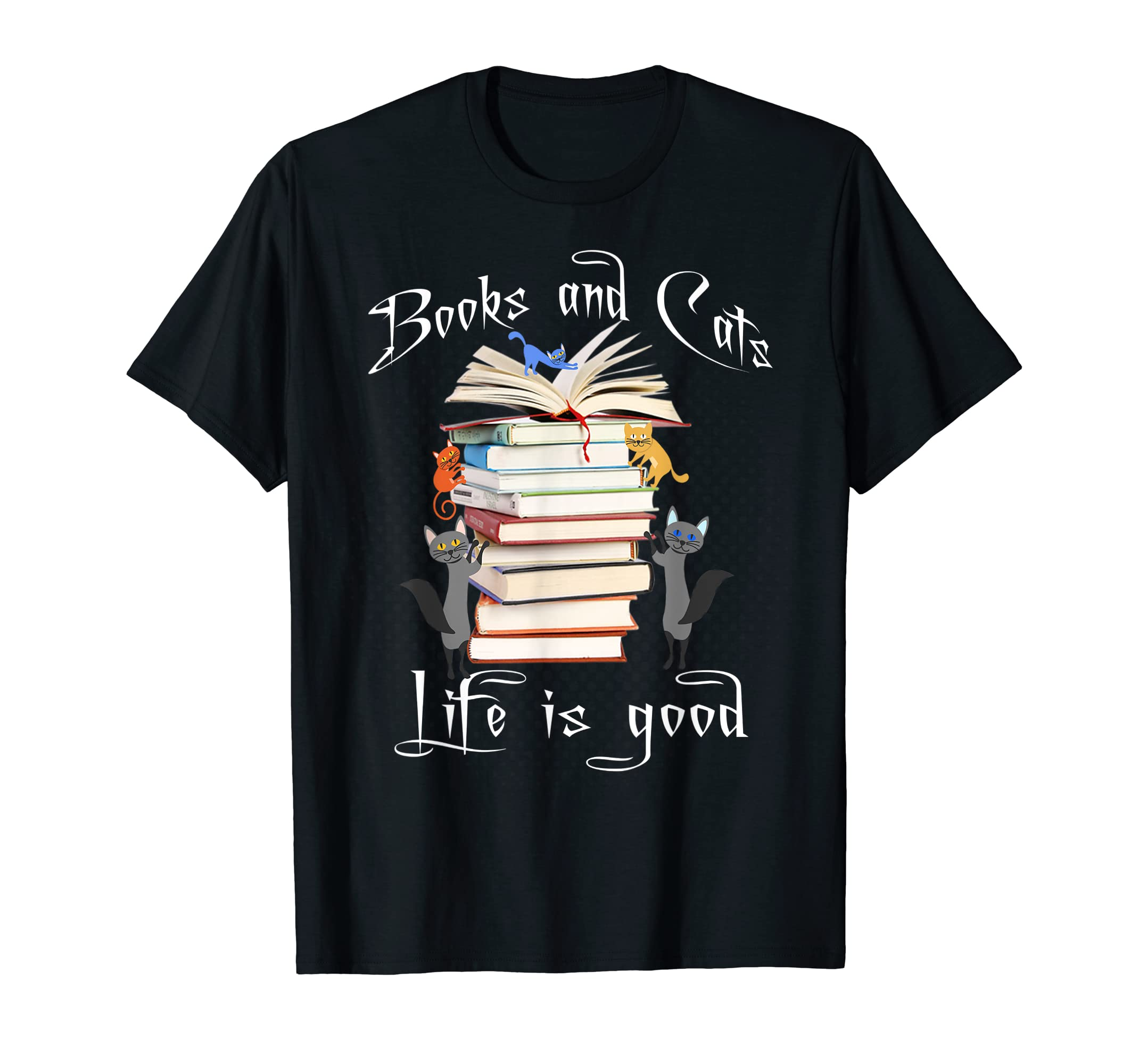 Books Cats Life is Good Tshirt-Men's T-Shirt-Black
