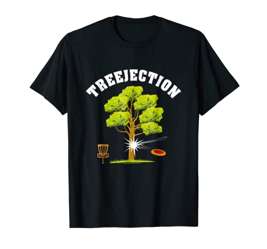 Amazon.com: Treejection T-Shirt - Funny Disc Golf Quotes ...