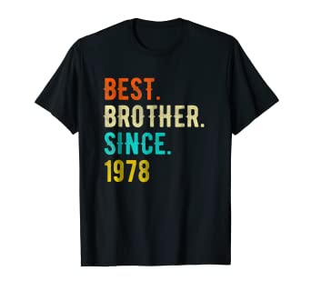 Image Unavailable Not Available For Color Vintage Best Brother Since 1978 40th Birthday Gift