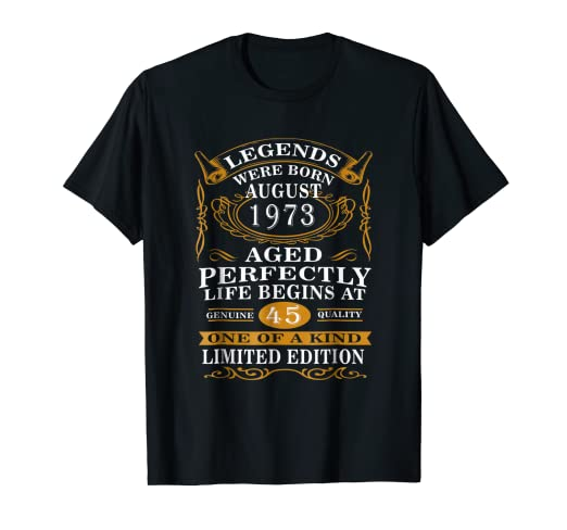 August 1973 45th Birthday Gift 45 Year Old For Men Women