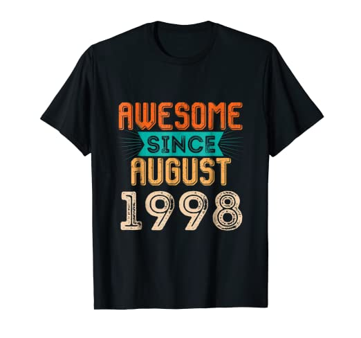 Awesome Since August 1998 Funny 20th Birthday Cards T Shirt