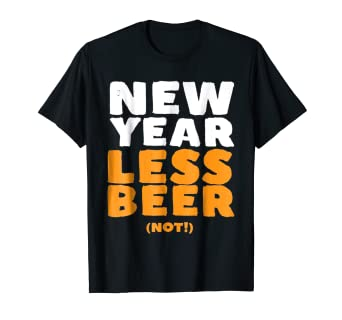 happy new year beer lover t shirt