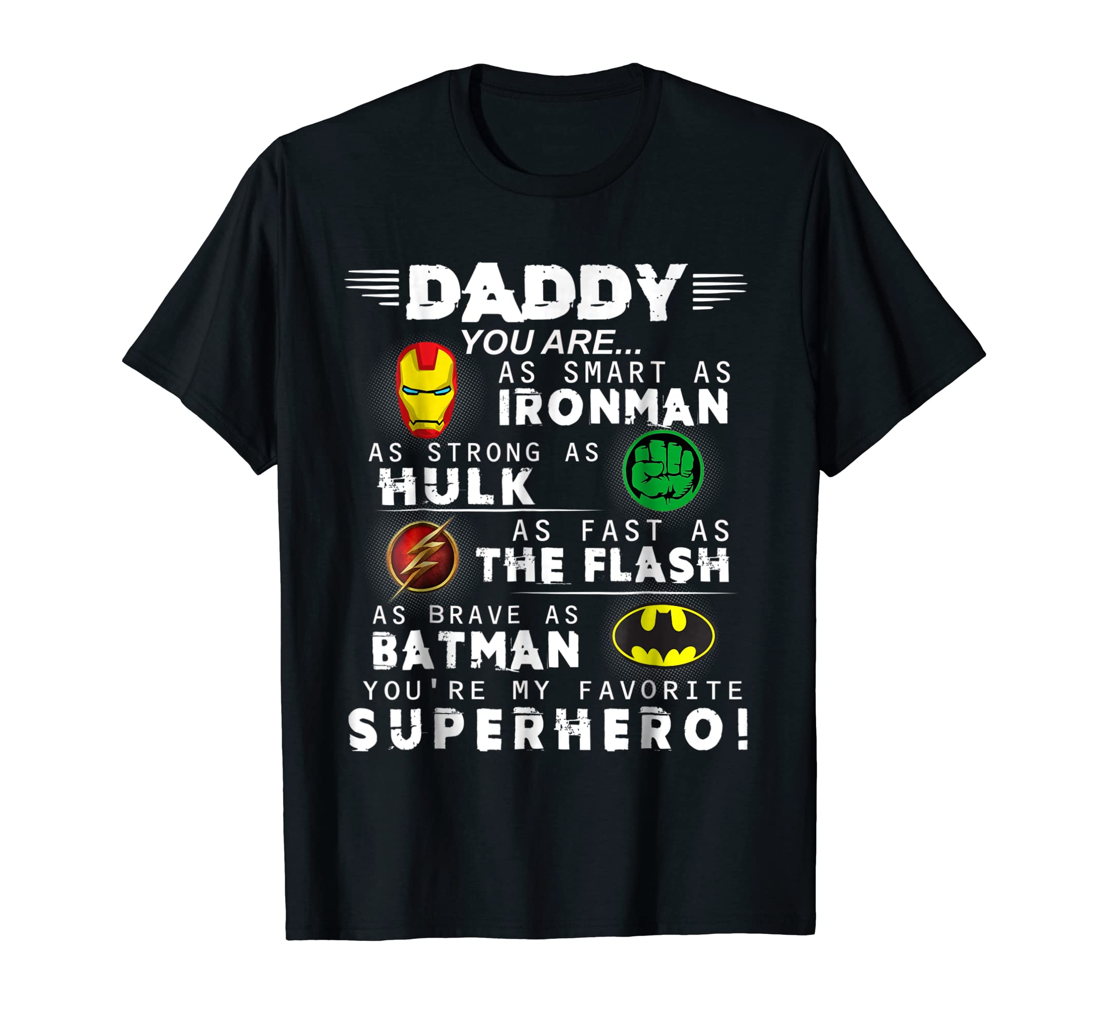Daddy You Are My Favorite Superhero Tshirt For Father's Day-SFL